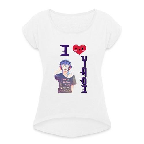 I love Yaoi ( Aoba ) - Camiseta con manga enrollada mujer