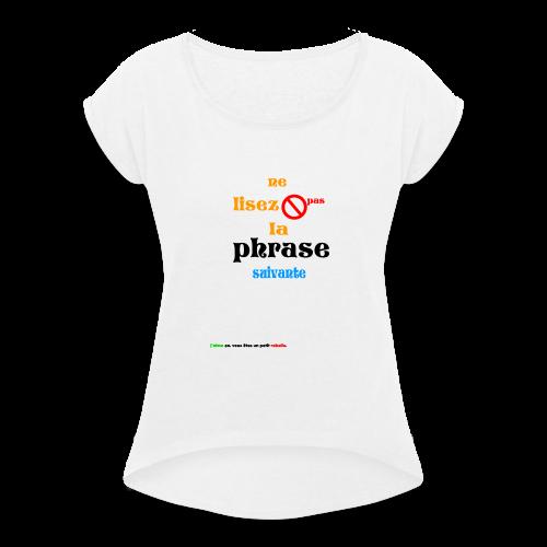 cool_swag - T-shirt à manches retroussées Femme