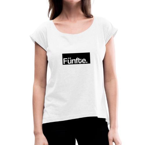 Fünfte. Boxed - Frauen T-Shirt mit gerollten Ärmeln