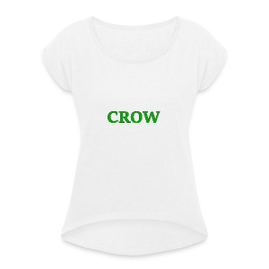 Crow - Women's T-shirt with rolled up sleeves