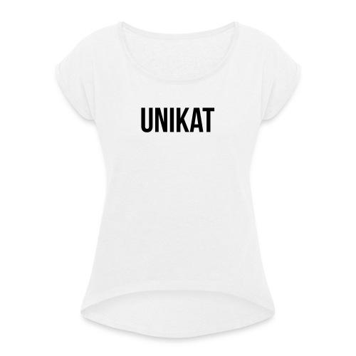 Unikat - Frauen T-Shirt mit gerollten Ärmeln