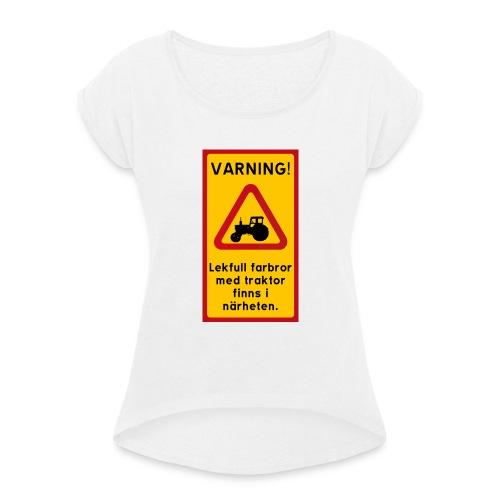 Varning - T-shirt med upprullade ärmar dam