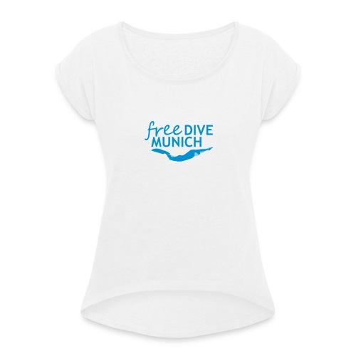 FreeDive Munich Logo zweifarbig - Frauen T-Shirt mit gerollten Ärmeln