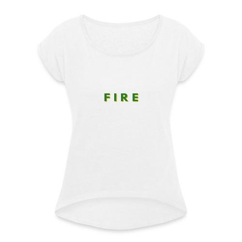 Fire - Dame T-shirt med rulleærmer