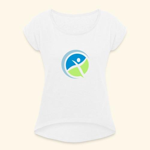 Gesund und leistungsfähig - Frauen T-Shirt mit gerollten Ärmeln