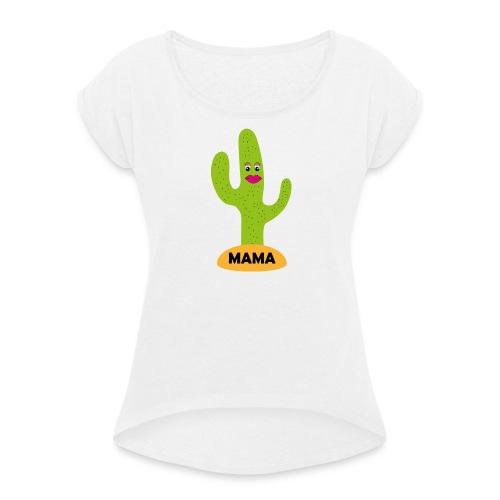 Mama - Frauen T-Shirt mit gerollten Ärmeln
