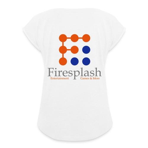Firesplash Entertainment Logo - Frauen T-Shirt mit gerollten Ärmeln
