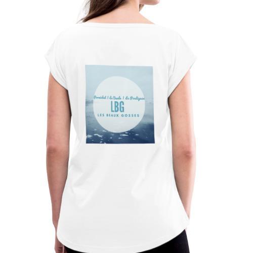 Collection LBG Les Beaux Gosses - T-shirt à manches retroussées Femme