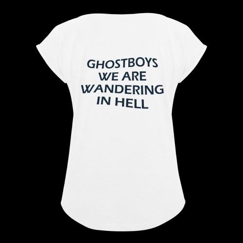 Ghostboys - Frauen T-Shirt mit gerollten Ärmeln