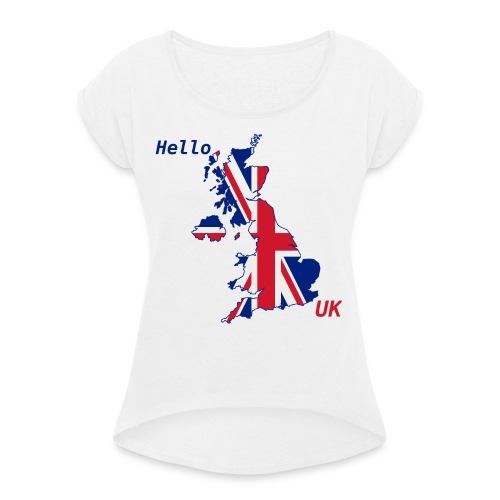 hello UK Kollektion - Frauen T-Shirt mit gerollten Ärmeln