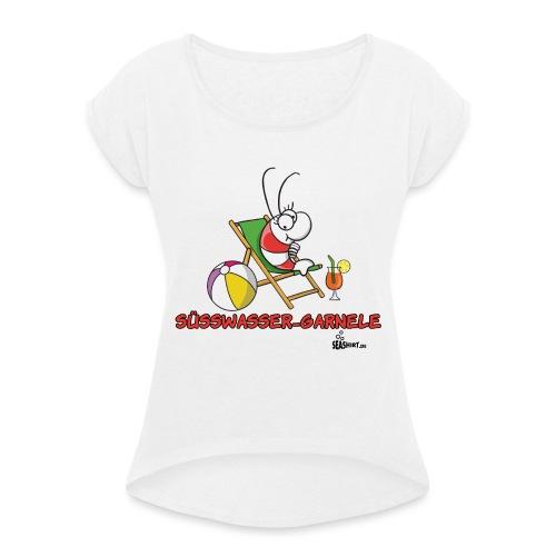 suesswasser_garnele - Frauen T-Shirt mit gerollten Ärmeln
