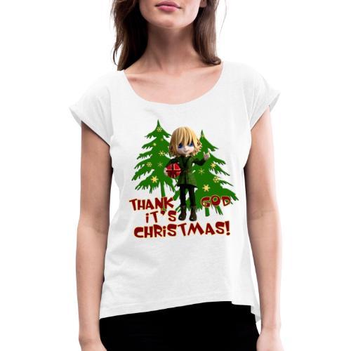 Weihnachtself Thank God it´s Christmas! - Frauen T-Shirt mit gerollten Ärmeln