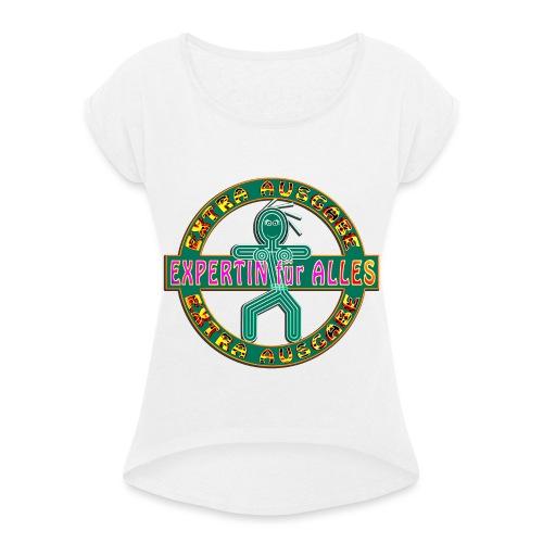 Expertin für Alles_Stemel - Frauen T-Shirt mit gerollten Ärmeln