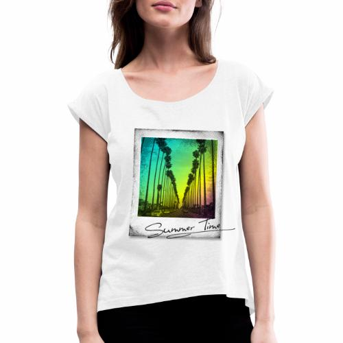 Summer Time - Women's T-Shirt with rolled up sleeves
