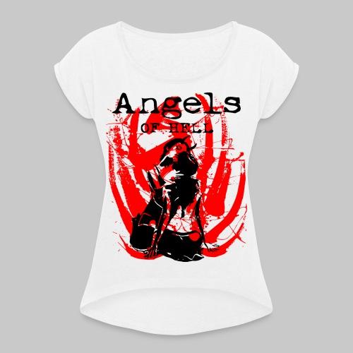 2reborn ANGELS OF HELL sexy Girls bl - Frauen T-Shirt mit gerollten Ärmeln