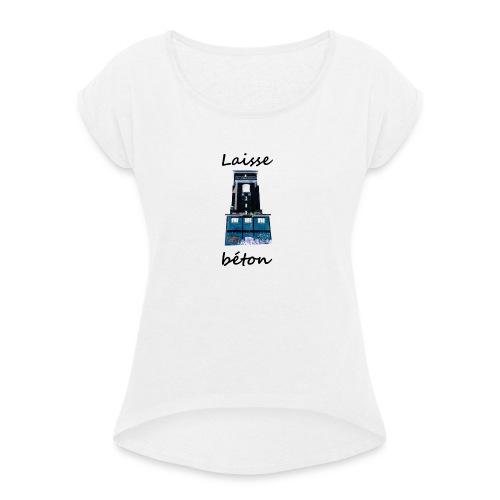laisse_b--ton-png - T-shirt à manches retroussées Femme