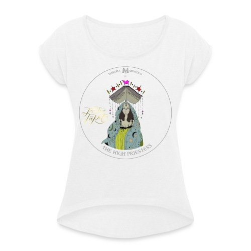The HIGH PRIESTESS   Hohepriesterin Tarot Karte - Frauen T-Shirt mit gerollten Ärmeln