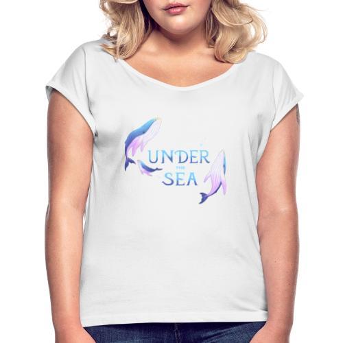 Under the Sea - Les Baleines - T-shirt à manches retroussées Femme