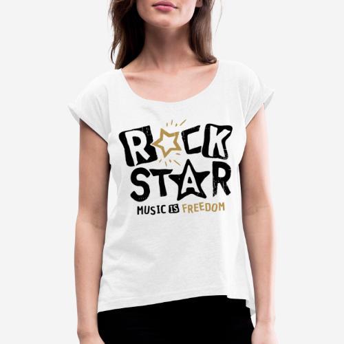 rock star music freedom - Frauen T-Shirt mit gerollten Ärmeln