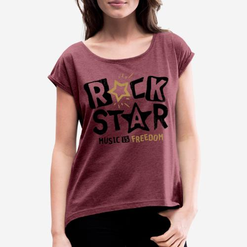 rock star music freedom - Frauen T-Shirt mit gerollten Ärmeln