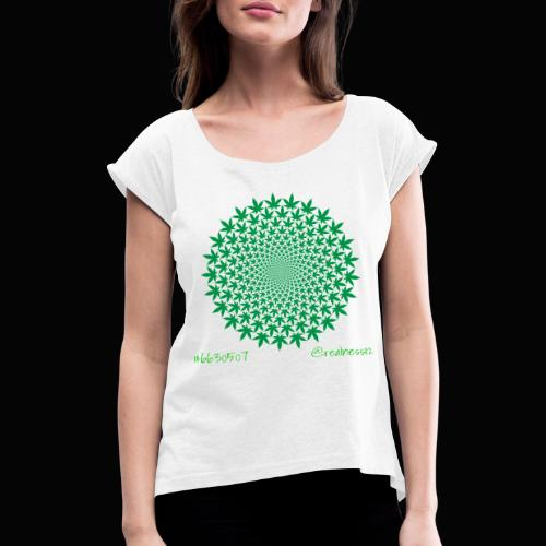 Geometric Cannabis!! Truth T-Shirts!! #Geometry - Women's T-Shirt with rolled up sleeves