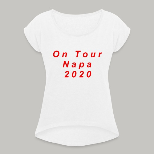 Ayia Napa 2020 Printed T Shirts - Women's T-Shirt with rolled up sleeves
