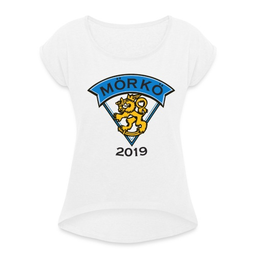 MÖRKÖ 2019 - Naisten T-paita, jossa rullatut hihat