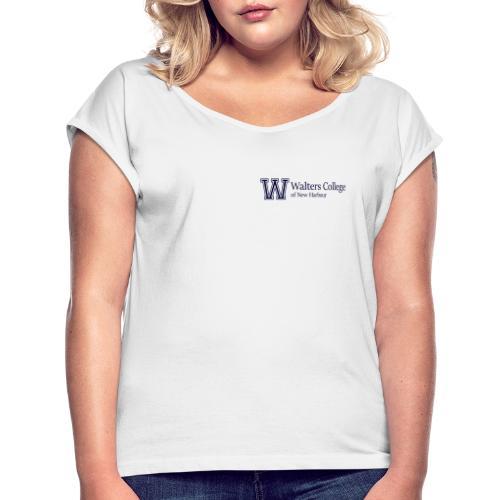 Walters College Merch - Frauen T-Shirt mit gerollten Ärmeln