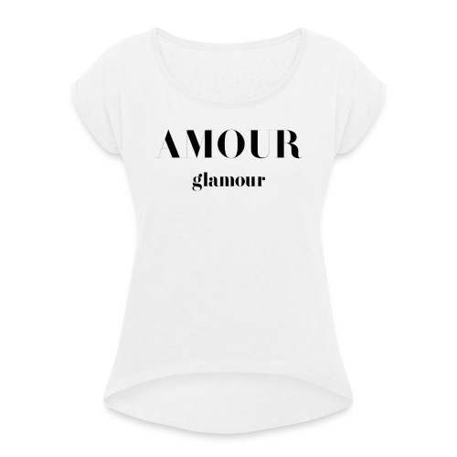 T-shirt Vintage femme Amour Glamour - Women's T-Shirt with rolled up sleeves