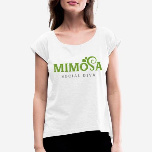 mimosa social diva - Frauen T-Shirt mit gerollten Ärmeln