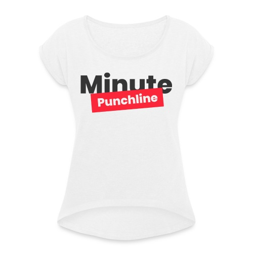 Minute Punchline - Logo Noir - T-shirt à manches retroussées Femme