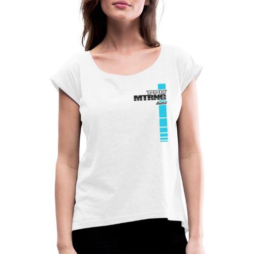 Limited Edition 1 White - Frauen T-Shirt mit gerollten Ärmeln