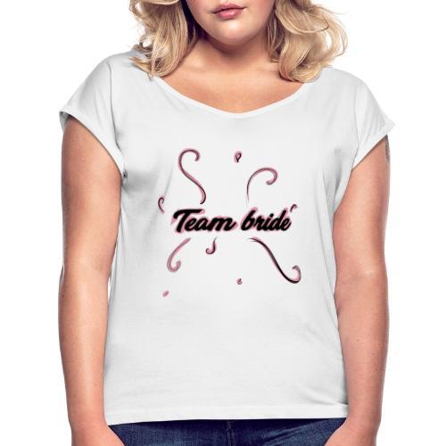 team bride pink - Maglietta da donna con risvolti