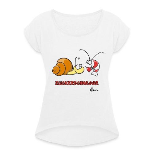 zuckerschnegge - Frauen T-Shirt mit gerollten Ärmeln