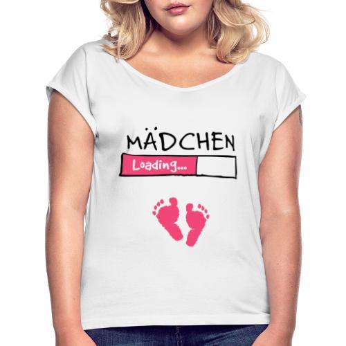 Mädchen loading // Schwangerschaft T-Shirt - Frauen T-Shirt mit gerollten Ärmeln