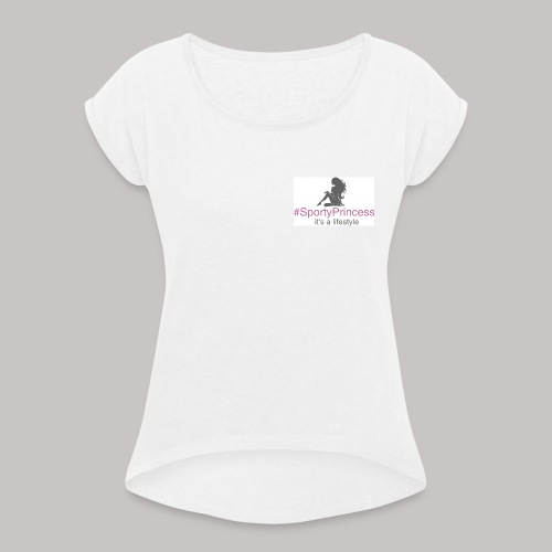 #sportyPrincess - it's a lifestyle! - Maglietta da donna con risvolti