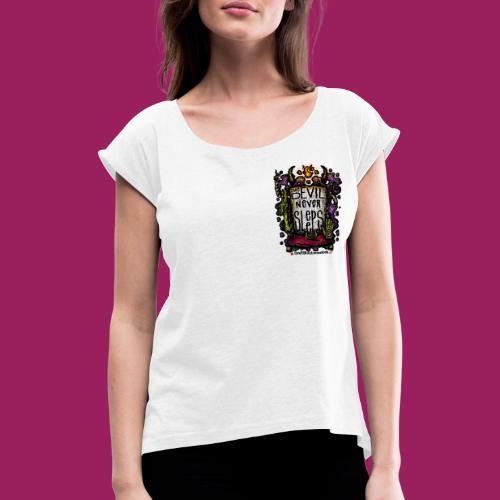 Caffeine Hellride - Frauen T-Shirt mit gerollten Ärmeln
