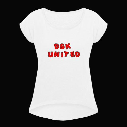 Dsk United - Frauen T-Shirt mit gerollten Ärmeln