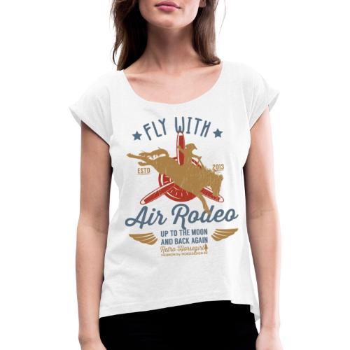 Flieg mit uns - Frauen T-Shirt mit gerollten Ärmeln