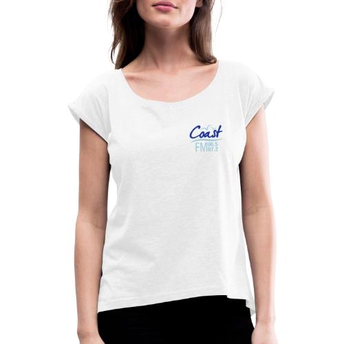 Coast FM colour logo - Women's T-Shirt with rolled up sleeves
