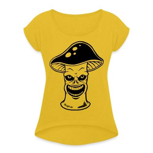 Happy Pilz - Frauen T-Shirt mit gerollten Ärmeln