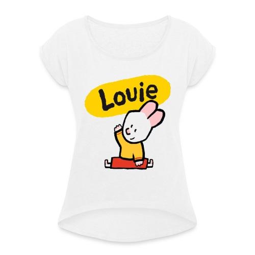 (ORIGINAL) la camiseta de Louie - Camiseta con manga enrollada mujer