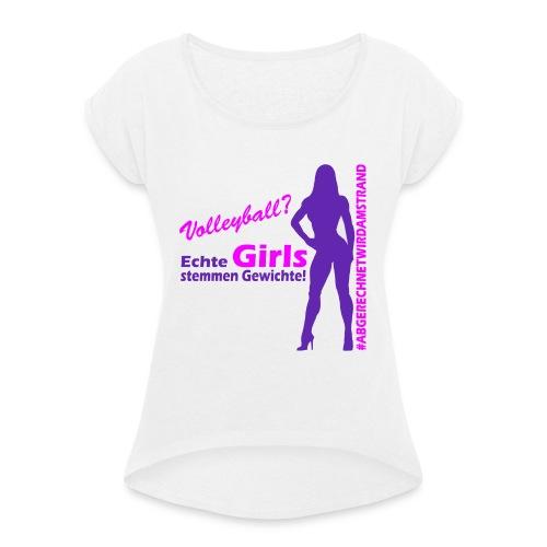 abgerechnetwirdamstrand - Frauen T-Shirt mit gerollten Ärmeln