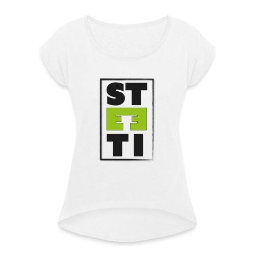 Steeti logo - T-shirt med upprullade ärmar dam