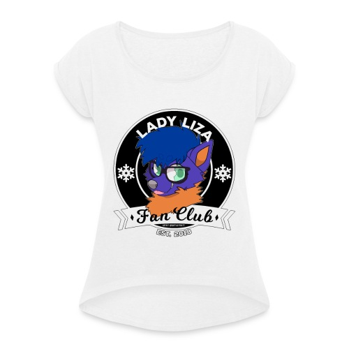 lady liza fanclub - Vrouwen T-shirt met opgerolde mouwen