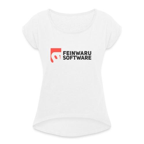 Feinwaru Full Logo - Women's T-Shirt with rolled up sleeves