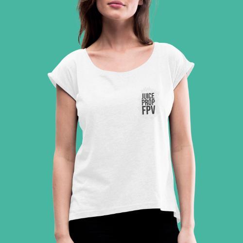 JuicePropFPV LOGO Pile Double sided - Frauen T-Shirt mit gerollten Ärmeln