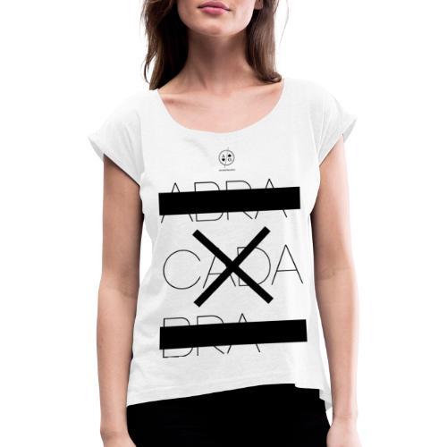 abra cada bra - T-shirt à manches retroussées Femme