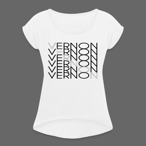 VERNON x6 - Women's T-Shirt with rolled up sleeves