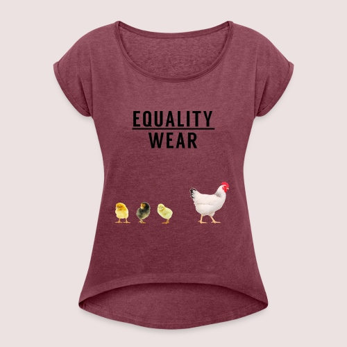 Small Chicken Edition - Women's T-Shirt with rolled up sleeves